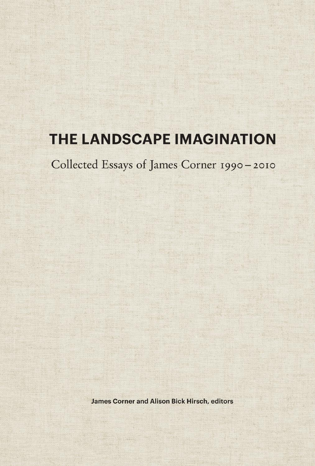 james corner on reading and imagining the landscape the nature landscape imagination