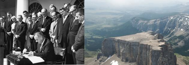 LEFT: U.S. President Johnson signs the Wilderness Act of 1964., RIGHT: The Bob Marshall Wilderness, Montana.